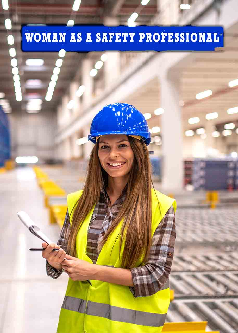 Woman as a Safety Professional
